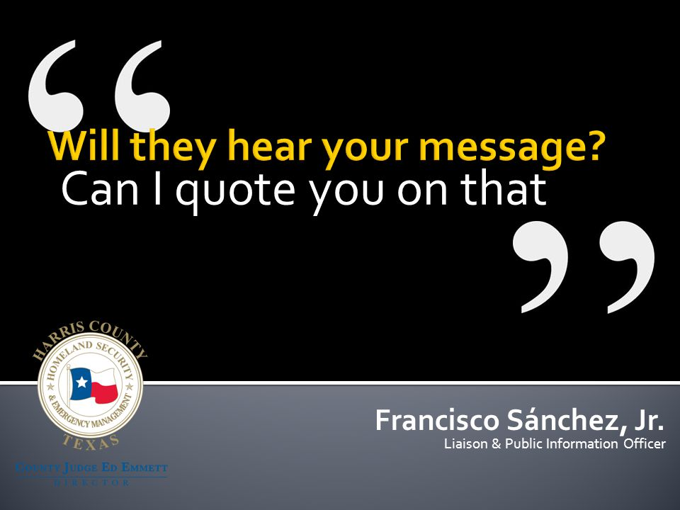Communication is the single most important factor in whether the response to disaster is a success or failure.