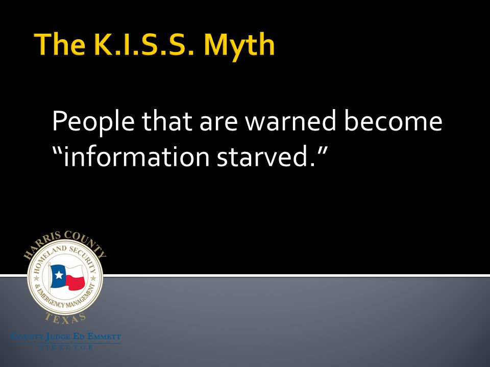 People that are warned become information starved.