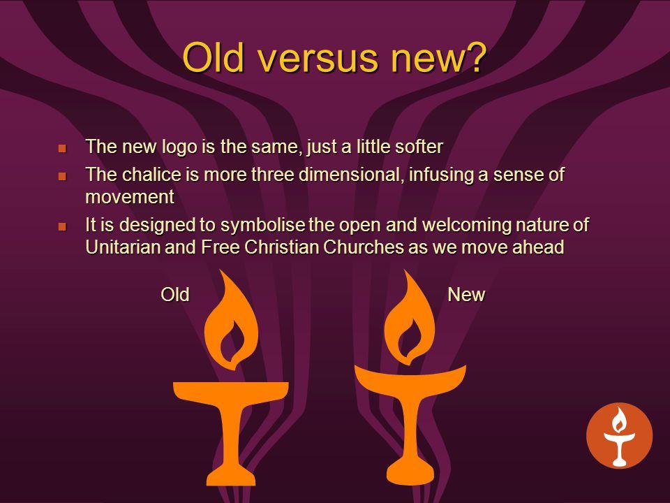 Old versus new.