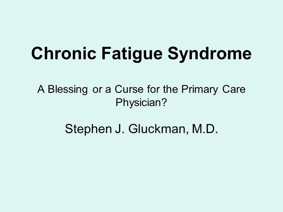 CFS: Treatment Options (cont.) 9.Orthostatic intolerance -clonidine 0.1 mg nightly -midodrine 10.Fatigue -methylphenidate (Ritalin LA ® ) -modafinil (Provigil ® ) 11.Reassure about prognosis