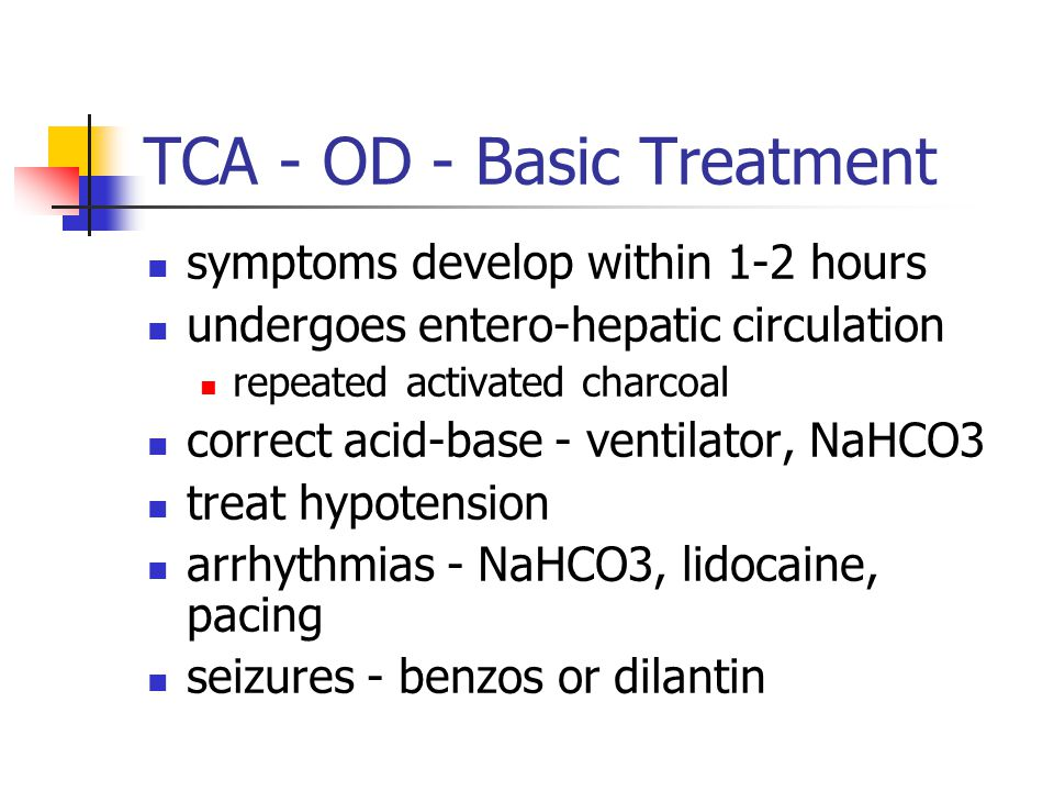 TCA - OD - Basic Treatment symptoms develop within 1-2 hours undergoes entero-hepatic circulation repeated activated charcoal correct acid-base - vent