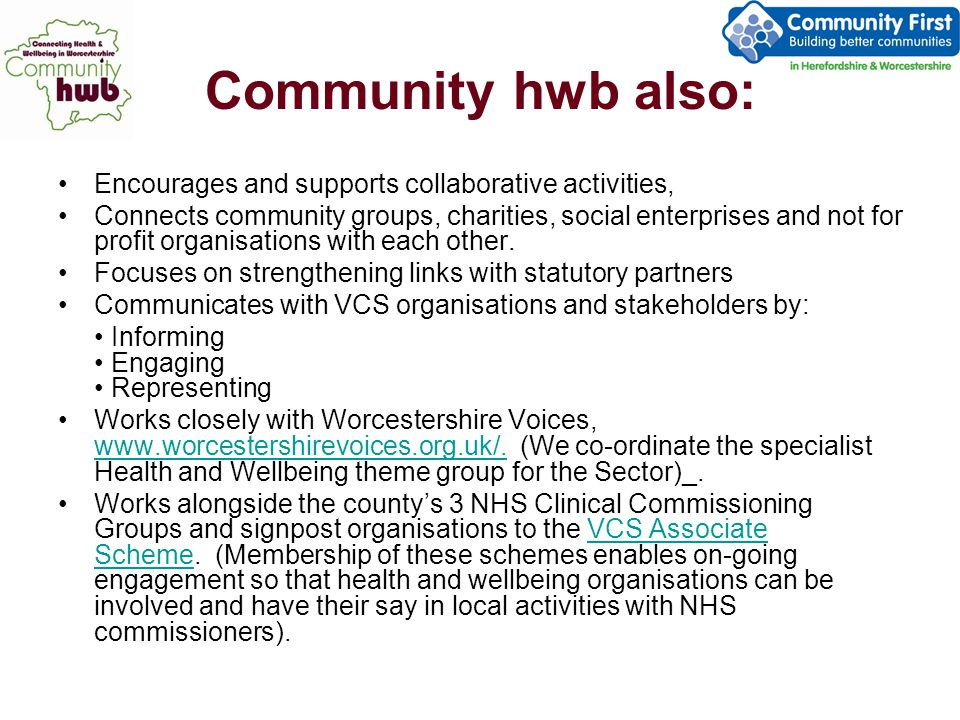 Why Community hwb in Worcestershire.