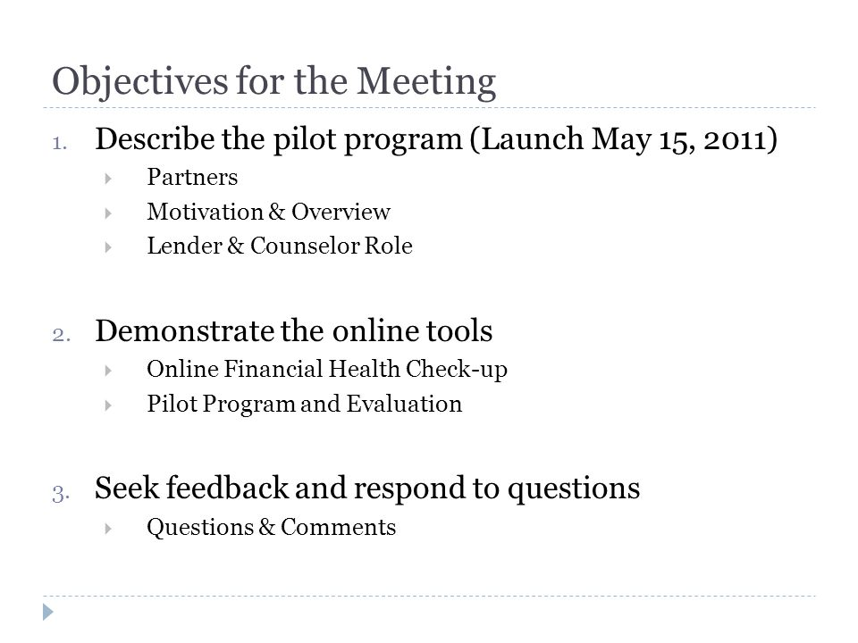 Objectives for the Meeting 1.