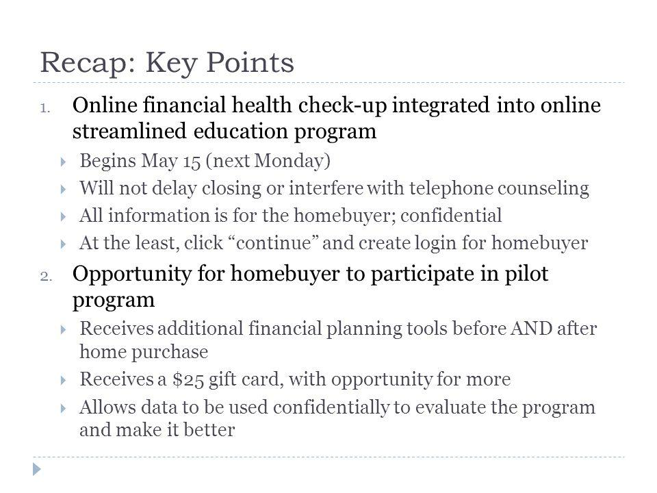 Recap: Key Points 1.