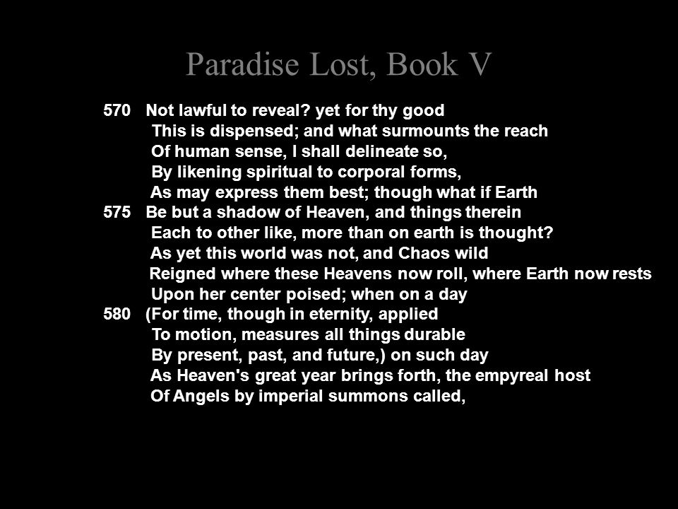 Paradise Lost, Book V 570 Not lawful to reveal.