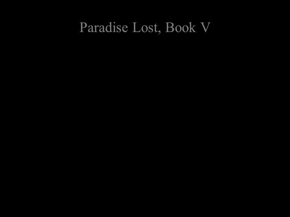 Paradise Lost, Book V