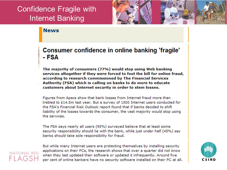 Confidence Fragile with Internet Banking