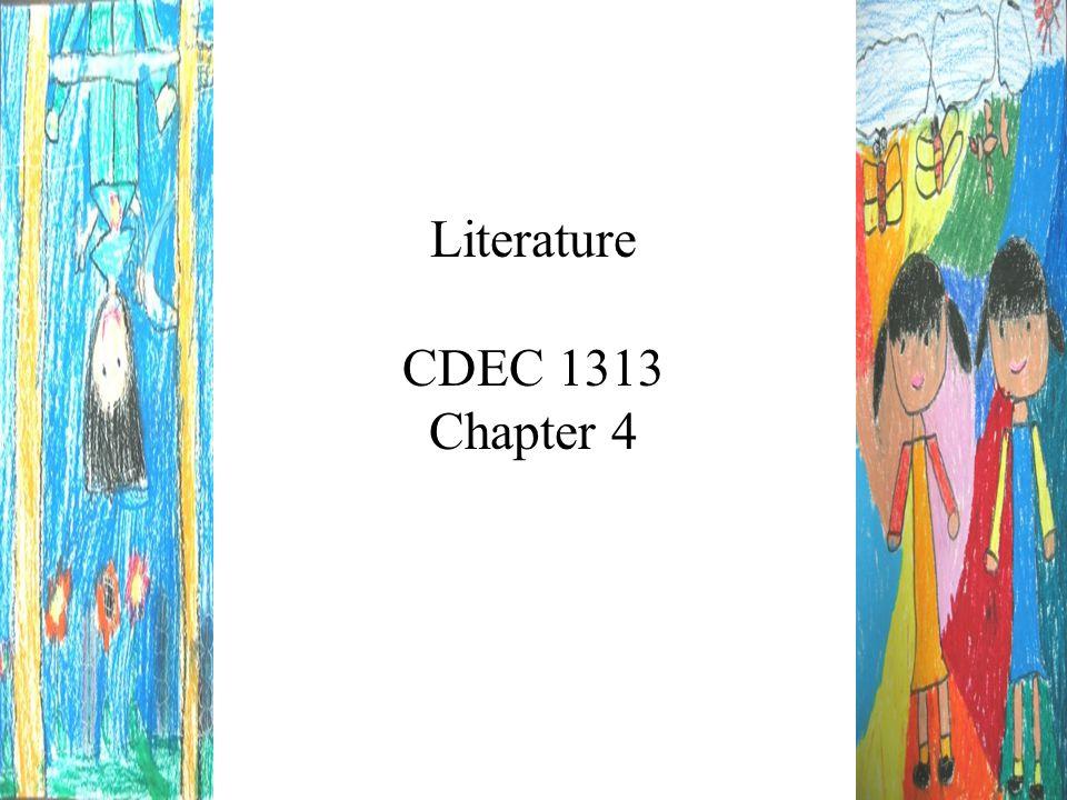 Literature CDEC 1313 Chapter 4