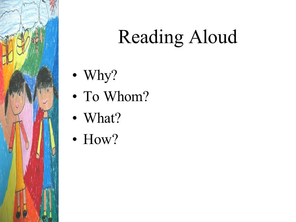 Why Read Aloud.