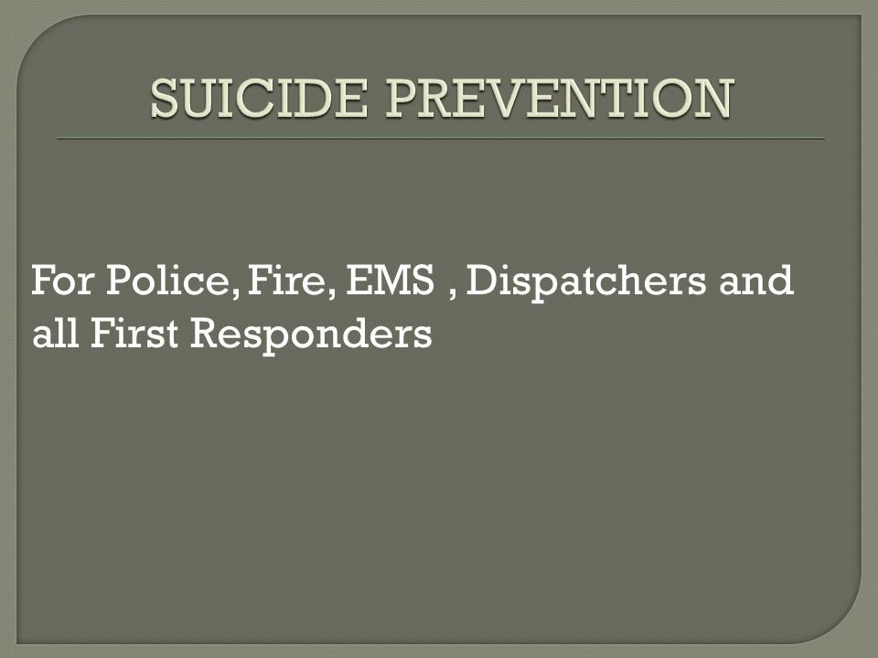 For Police, Fire, EMS, Dispatchers and all First Responders