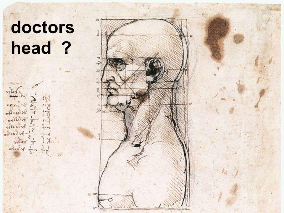 doctors head ?