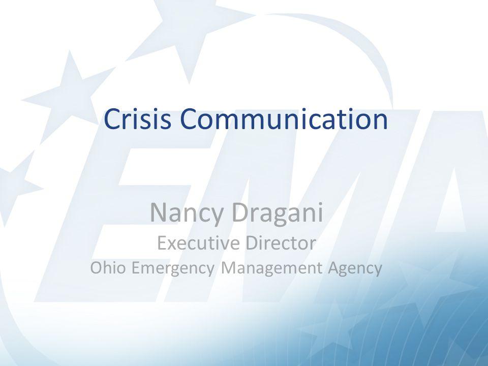 Nancy Dragani Executive Director Ohio Emergency Management Agency Crisis Communication