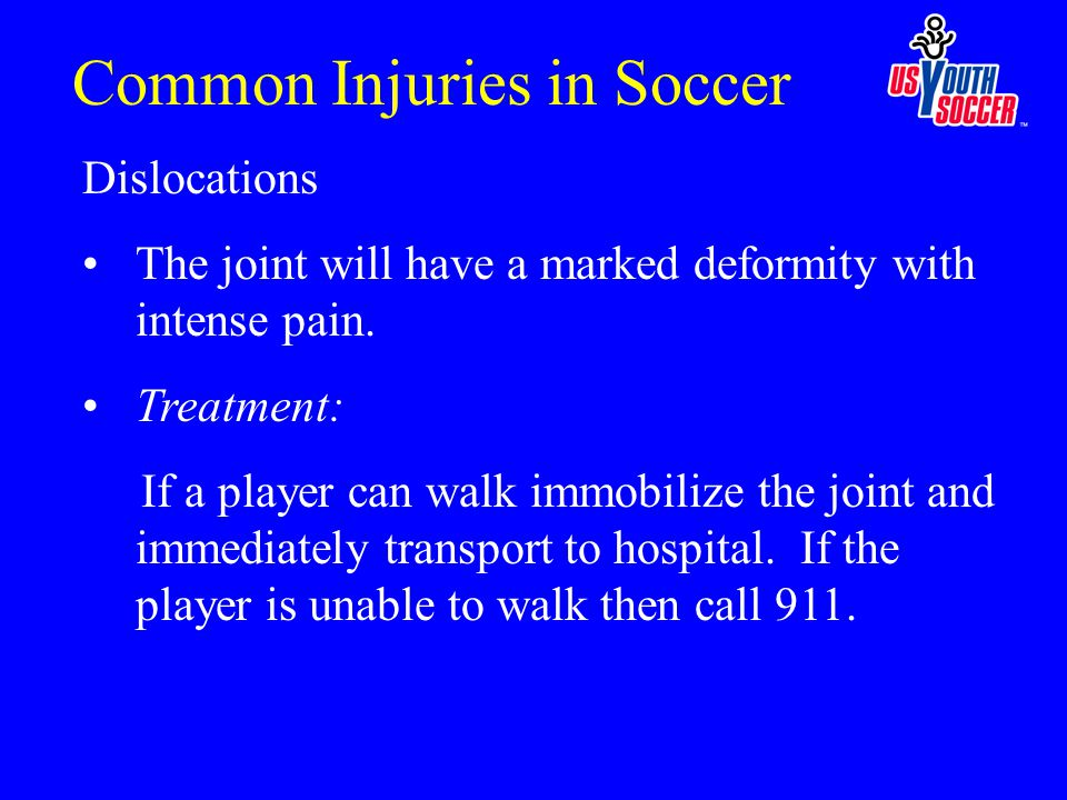 Dislocations The joint will have a marked deformity with intense pain.