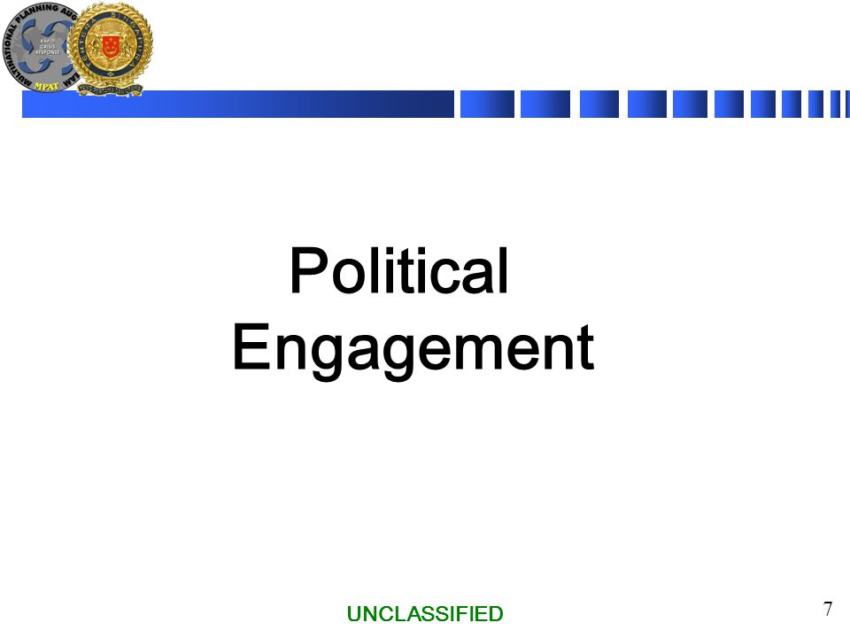 UNCLASSIFIED 7 Political Engagement