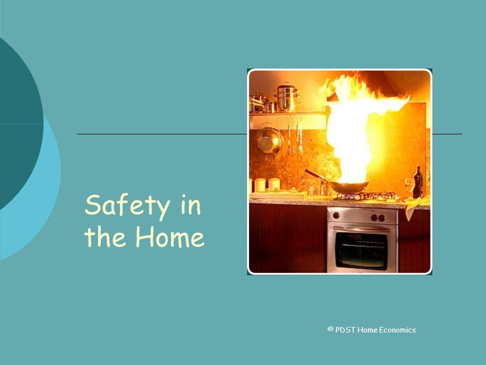 Safety in the Home © PDST Home Economics