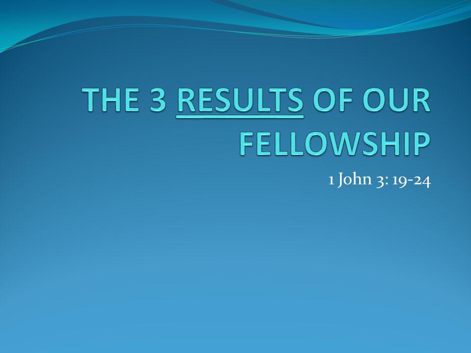 1 John 3: 19-24