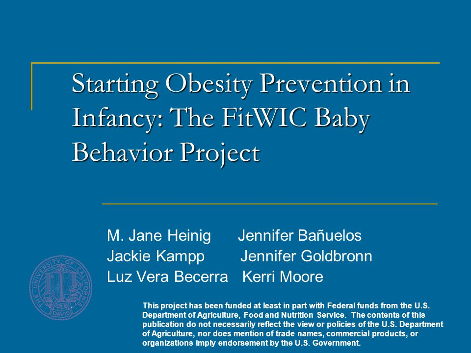 Starting Obesity Prevention in Infancy: The FitWIC Baby Behavior Project M.