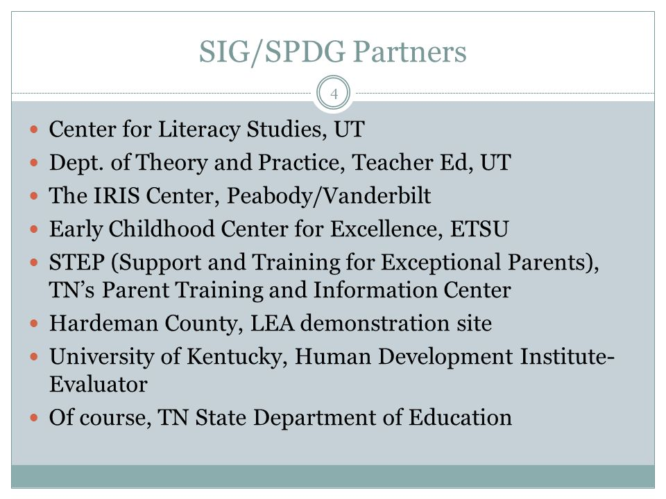 SIG/SPDG Partners Center for Literacy Studies, UT Dept.