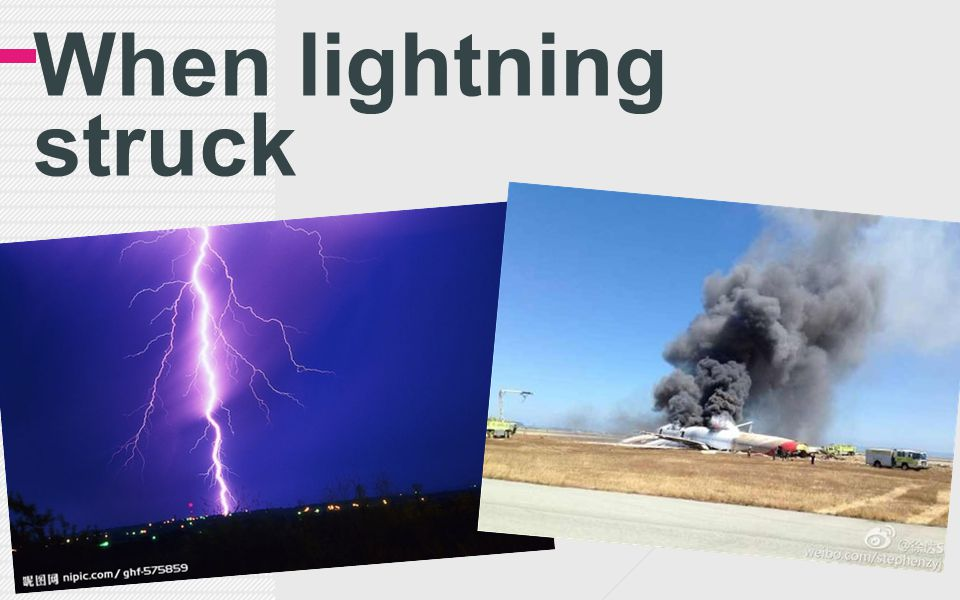 When lightning struck