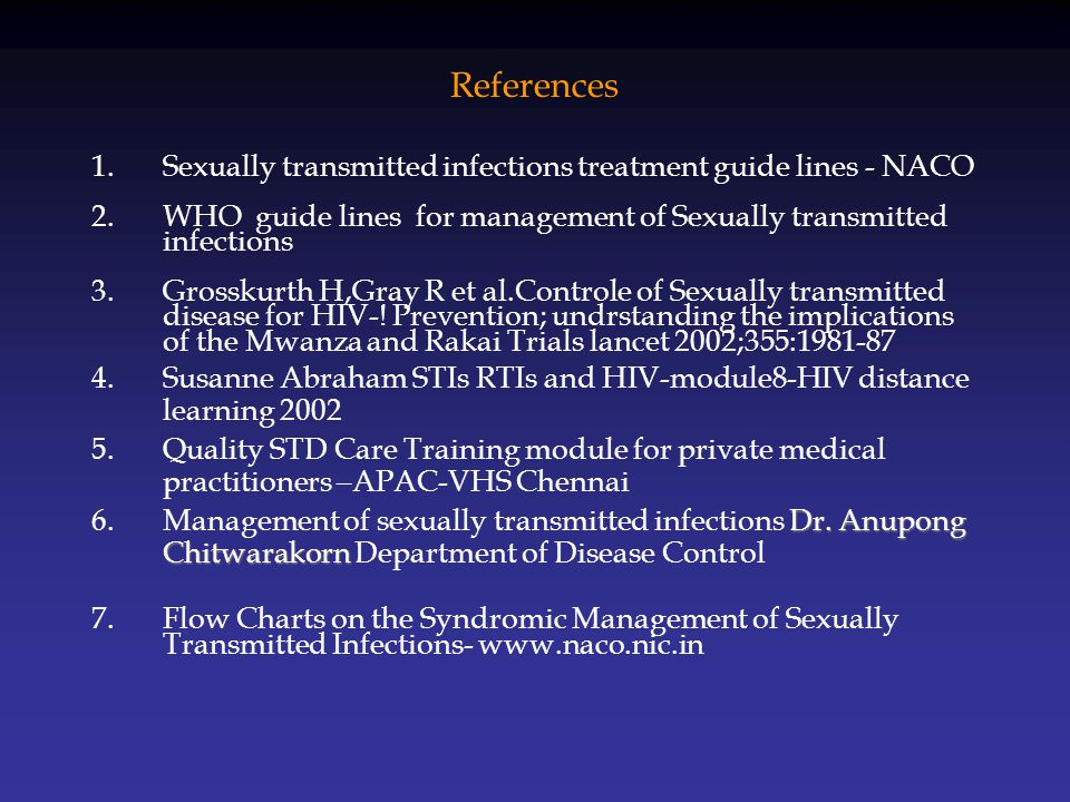 Condom & ART Continue condom use even in concordant couples –Different strains –Viral resistance –STIs –Effective ART programs may lead to increase in STI prevalence