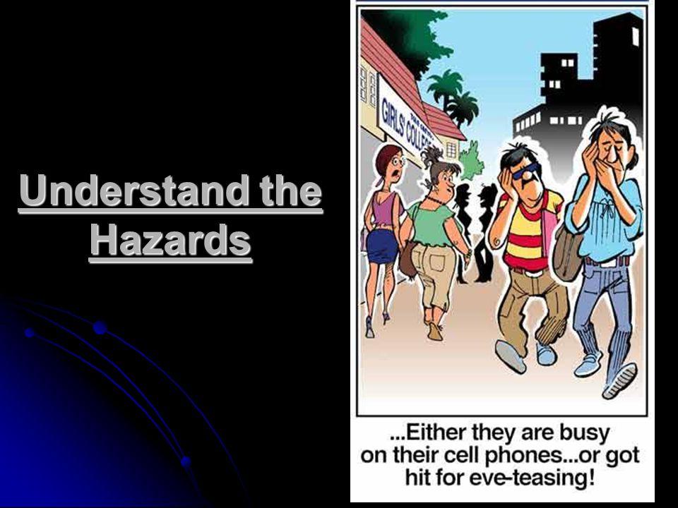 Understand the Hazards