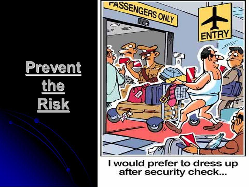Prevent the Risk