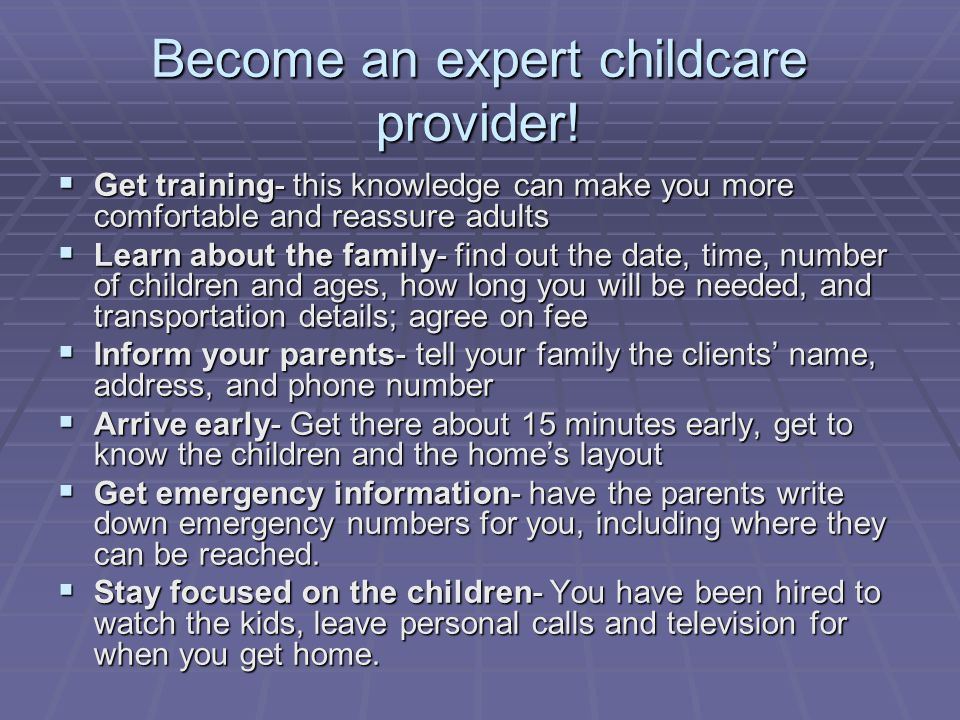 Become an expert childcare provider.