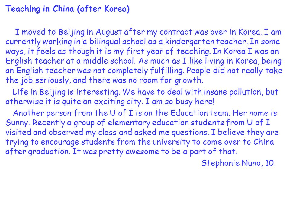Teaching in China (after Korea) I moved to Beijing in August after my contract was over in Korea.