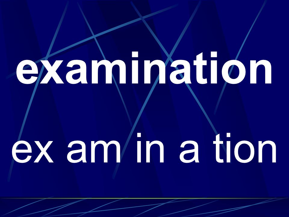 examination ex am in a tion
