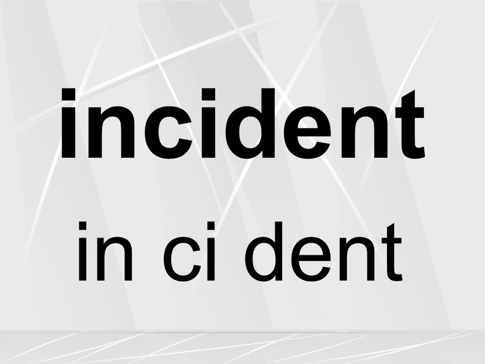 incident in ci dent