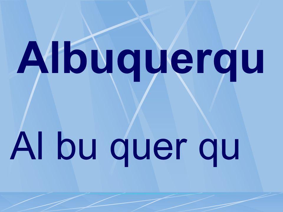 Albuquerqu Al bu quer qu