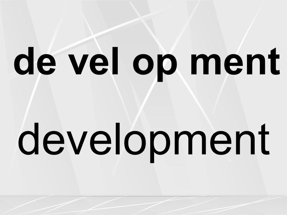 de vel op ment development