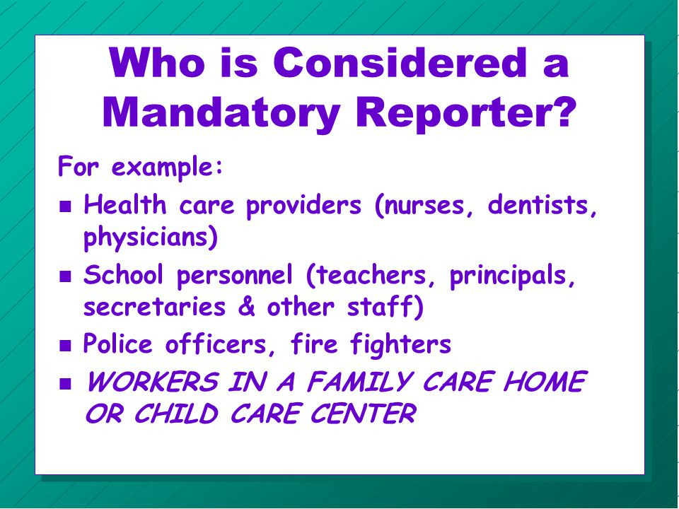 Child Protection n Contact your supervisor n Follow center policies and procedures