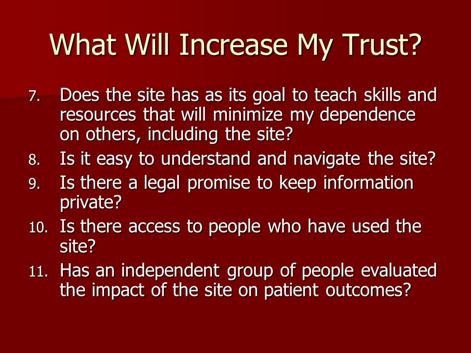 What Will Increase My Trust. 7.