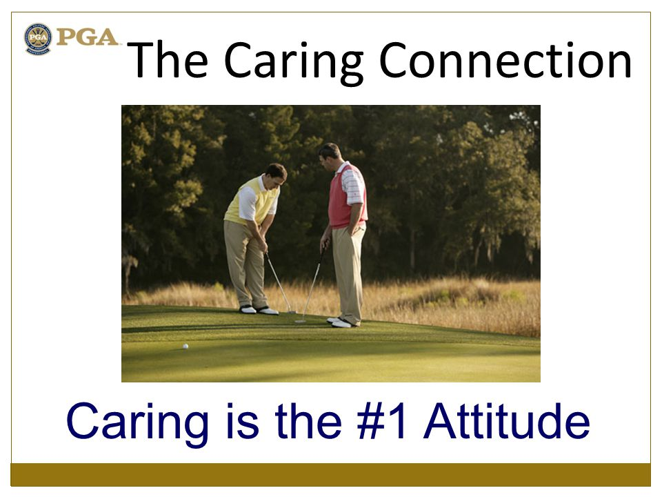 Caring is the #1 Attitude The Caring Connection