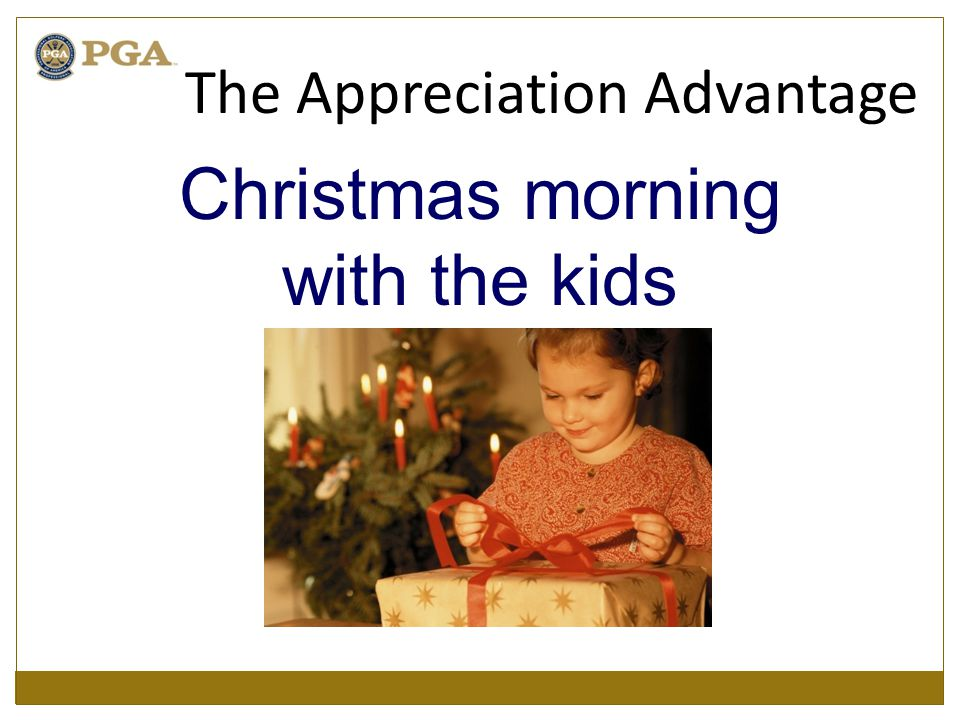 Christmas morning with the kids The Appreciation Advantage