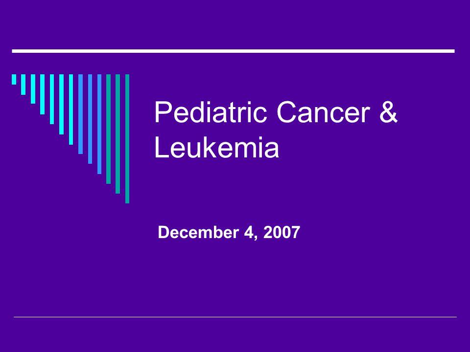 Pediatric Oncology  Acute leukemia  Brain tumors  Lymphoma  Neuroblastoma  Wilm's tumor  Rhabdomyosarcoma  Retinoblastoma  Osteosarcoma  Ewing's sarcoma