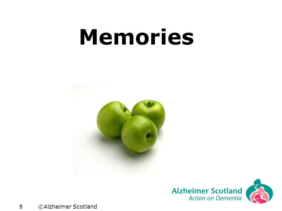©Alzheimer Scotland9 Memories
