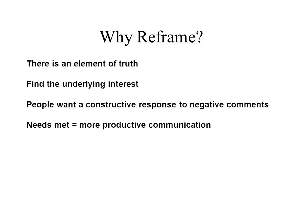 Why Reframe.