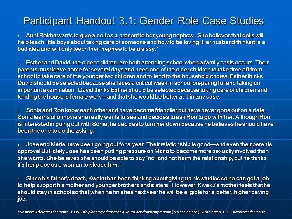 Participant Handout 3.1: Gender Role Case Studies 1.