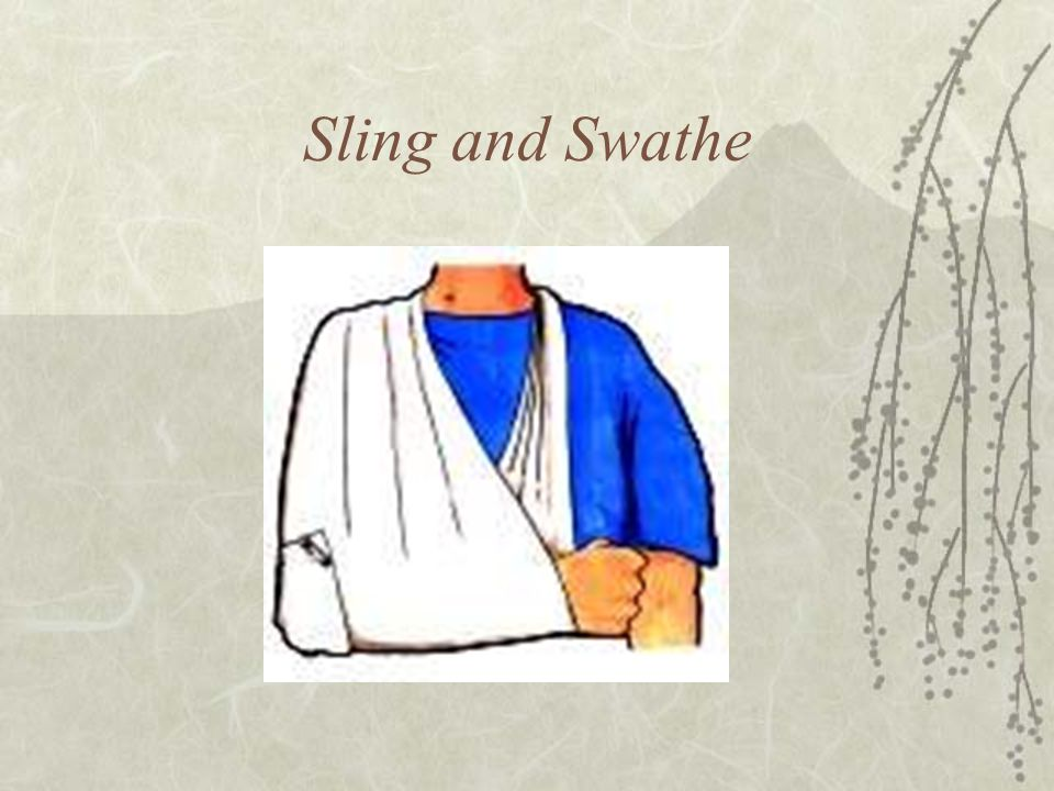 Sling and Swathe
