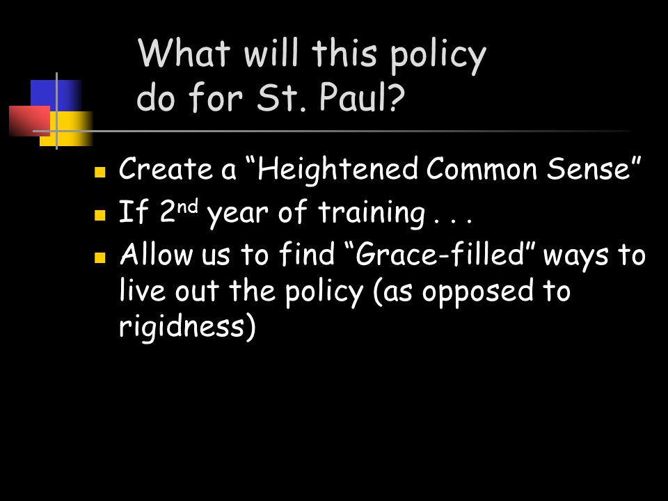 Policy as Precaution At church we...