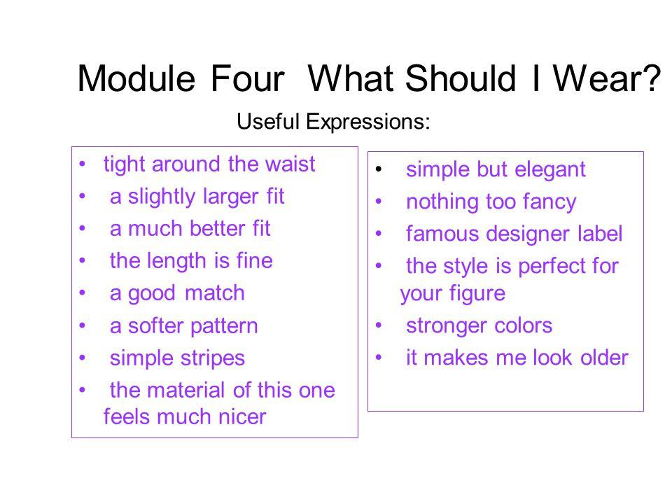 Module Four What Should I Wear.