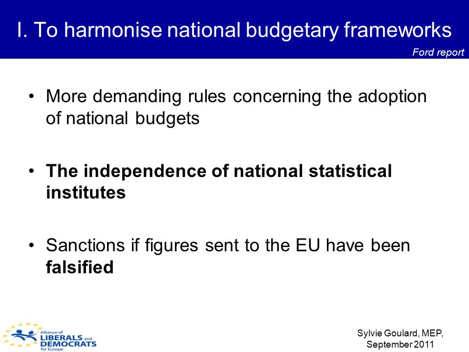More demanding rules concerning the adoption of national budgets The independence of national statistical institutes Sanctions if figures sent to the