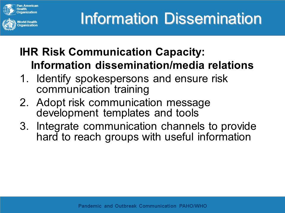 Pan American Health Organization World Health Organization Pandemic and Outbreak Communication PAHO/WHO Information Dissemination IHR Risk Communicati