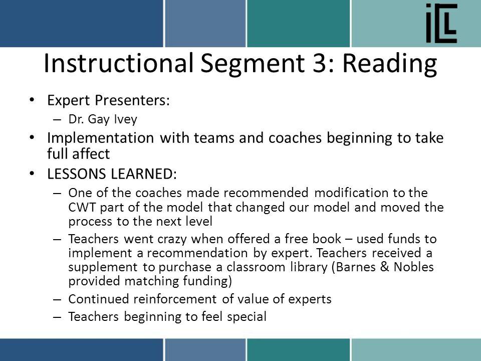 Instructional Segment 3: Reading Expert Presenters: – Dr.