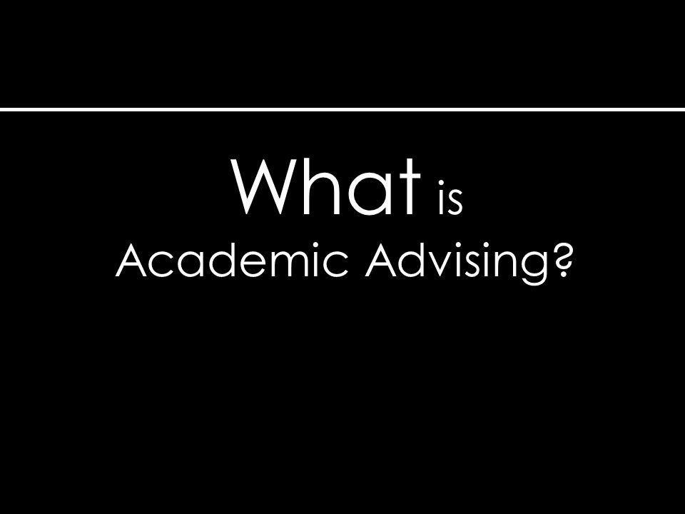 Review techniques to enhance effective communication while providing academic advising
