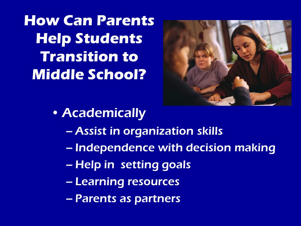 How Can Parents Help Students Transition to Middle School.