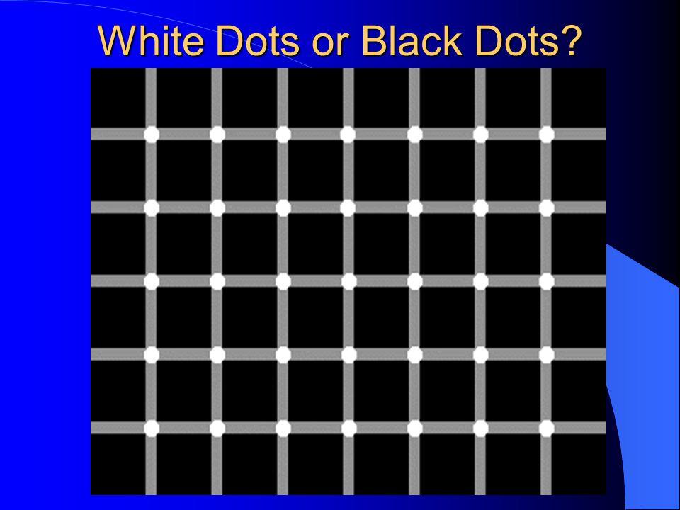 White Dots or Black Dots?