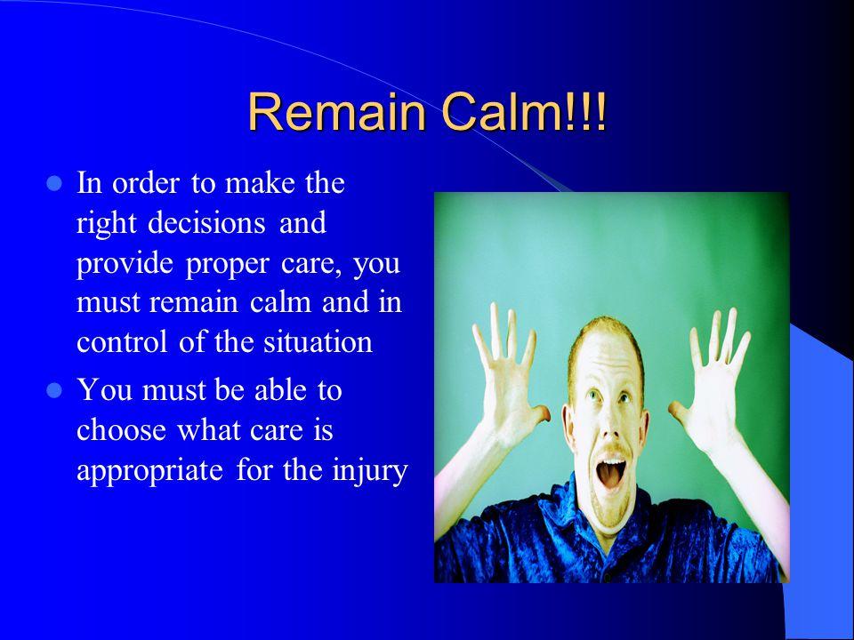 Remain Calm!!.